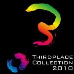 サードプレイスコレクション2010まで残り三日!